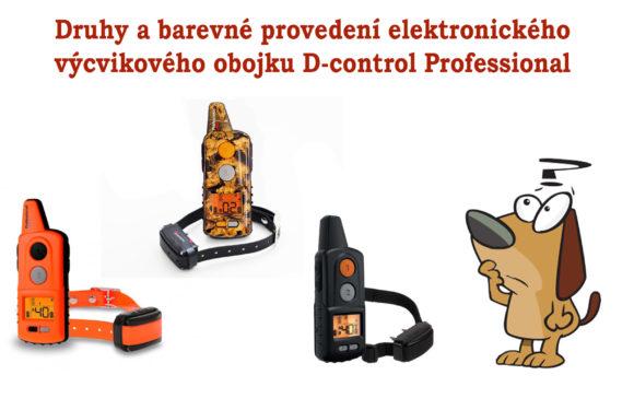 Druhy a barevné provedení d-control professional